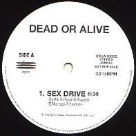 DEAD OR ALIVE - Sex Drive / Rebel Rebel
